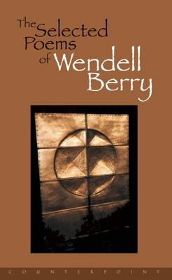 Selected Poems of Wendell Berry (BOK)