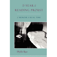 Year of Reading Proust (BOK)