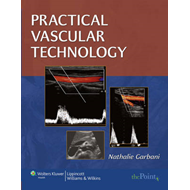 Practical Vascular Technology: A Comprehensive Laboratory Text (BOK)