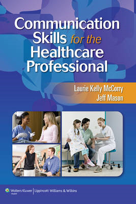 Communication Skills for the Healthcare Professional (BOK)