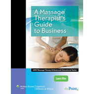 A Massage Therapist's Guide to Business (BOK)