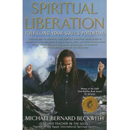 Spiritual Liberation: Fulfilling Your Soul's Potential (BOK)