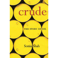 Crude: The Story of Oil (BOK)