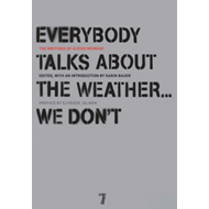 Everybody Talks About the Weather - We Don't (BOK)