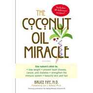 The Coconut Oil Miracle (BOK)