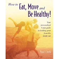 How to Eat, Move and be Healthy (BOK)