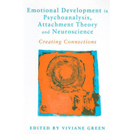Emotional Development in Psychoanalysis, Attachment Theory a (BOK)