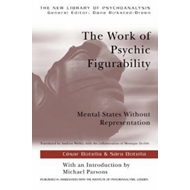 The Work of Psychic Figurability: Mental States without Representation (BOK)