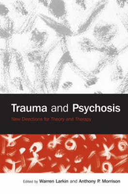 Trauma and Psychosis (BOK)