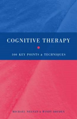 Cognitive Therapy: 100 Key Points and Techniques (BOK)
