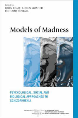 Models of Madness: Psychological, Social and Biological Approaches to Schizophrenia (BOK)