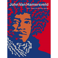John Van Hamersfeld: Coolhous Studio 50 Years of Art & Design (BOK)