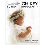 Lighting Techniques for High Key Portrait Photography (BOK)