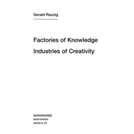 Factories of Knowledge, Industries of Creativity (BOK)