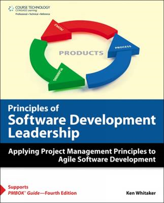 Principles of Software Development Leadership: Applying Project Management Principles to Agile Softw (BOK)