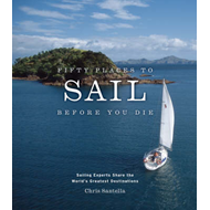 Fifty Places to Sail Before You Die (BOK)