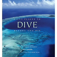 Fifty Places to Dive Before You Die (BOK)