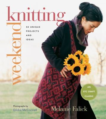 Weekend Knitting: 50 Unique Projects and Ideas (BOK)