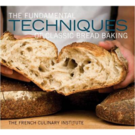 Fundamental Techniques of Classic Bread Baking (BOK)