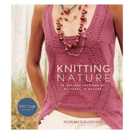 Knitting Nature: 39 Designs Inspired by Patterns in Nature (BOK)