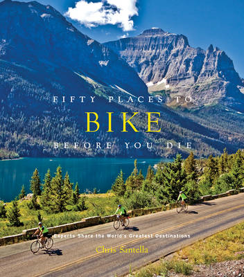 Fifty Places to Bike Before You Die (BOK)