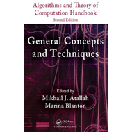 Algorithms and Theory of Computation Handbook: General Concepts and Techniques: Volume 1 (BOK)