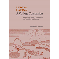 A College Companion: Based on Hans Oerberg's Latine Disco, with Vocabulary and Grammar (BOK)