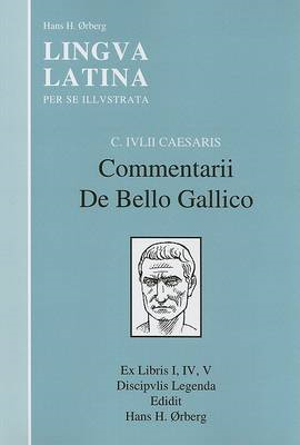 Caesaris Commentarii De Bello Gallico (BOK)