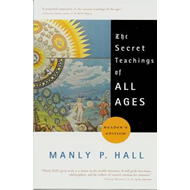 Secret Teachings of All Ages (BOK)