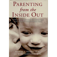 Parenting from the Inside Out (BOK)