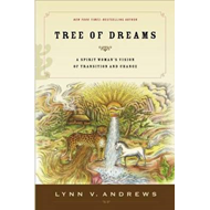 Tree of Dreams: A Spirit Woman's Vision of Transition and Change (BOK)
