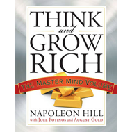 Think and Grow Rich: The Master Mind Volume (BOK)