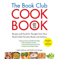 Book Club Cookbook: Recipes and Food For Thought From Your Book Club's Favorite Authors (BOK)