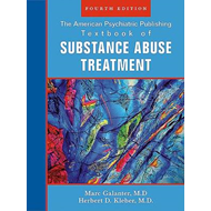 The American Psychiatric Publishing Textbook of Substance Abuse Treatment (BOK)