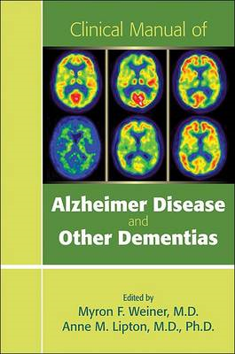 Clinical Manual of Alzheimer Disease and Other Dementias (BOK)