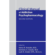 Clinical Manual of Addiction Psychopharmacology (BOK)