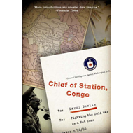 Chief of Station, Congo: Fighting the Cold War in a Hot Zone (BOK)