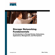 Storage Networking Fundamentals: An Introduction to Storage Devices, Subsystems, Applications, Manag (BOK)