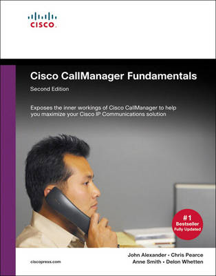 Cisco Call Manager Fundamentals: A Cisco AVVID Solution (BOK)