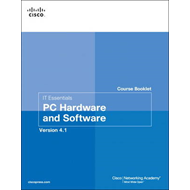 IT Essentials PC Hardware and Software Course Booklet, Version 4.1 (BOK)