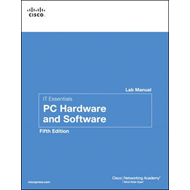 IT Essentials: PC Hardware and Software Lab Manual (BOK)
