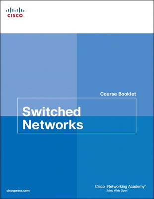 Switched Networks Course Booklet (BOK)