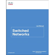 Switched Networks Lab Manual (BOK)
