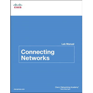 Connecting Networks Lab Manual (BOK)