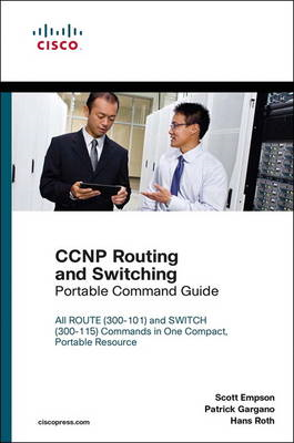 CCNP Routing and Switching Portable Command Guide (BOK)