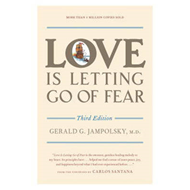 Love is Letting Go of Fear (BOK)