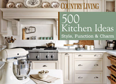 Country Living 500 Kitchens (BOK)