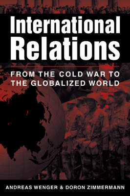 International Relations: From the Cold War to the Globalized World (BOK)