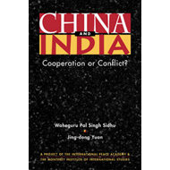 China and India: Cooperation or Conflict? (BOK)
