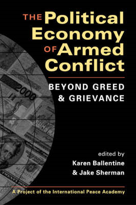 The Political Economy of Armed Conflict: Beyond Greed and Grievance (BOK)